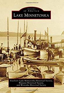 Lake Minnetonka (Images of America)