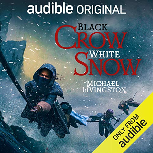 Black Crow, White Snow                   By:                                                                                                                                 Michael Livingston                               Narrated by:                                                                                                                                 Janina Edwards                      Length: 2 hrs and 37 mins     2,822 ratings     Overall 3.7