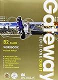 Gateway B2 Exams - Student's Book + Workbook. Con Me book e Contenuti Digitali Integrativi...