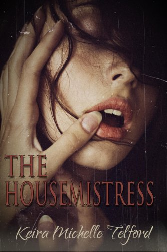 Read The Housemistress By Keira Michelle Telford