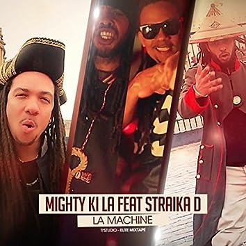 La machine (feat. Straika D)