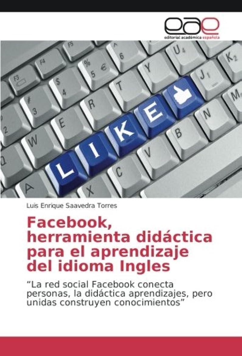 寄生虫ポーズなめるFacebook, herramienta didáctica para el aprendizaje del idioma Ingles: