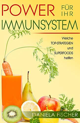 Power für Ihr Immunsystem: Welche Top-Strategien und Superfoods helfen