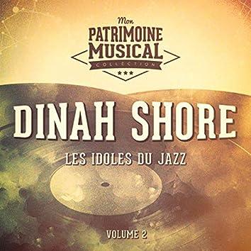 Les idoles du Jazz : Dinah Shore, Vol. 2 (feat. André Previn)