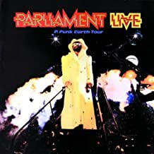 Parliament Live: P.Funk Earth Tour