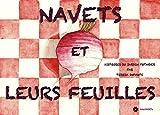 Navets et leurs feuilles (Histoires du Jardin Potager t. 5)