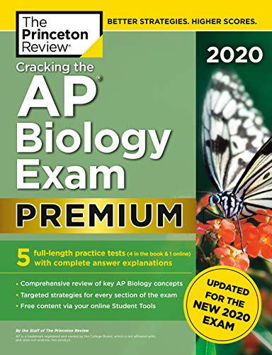 Cracking the AP Biology Exam 2020, Premium Edition: 5 Practice Tests +...