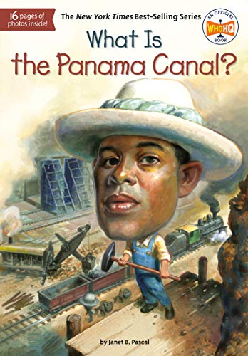 What Is the Panama Canal? (What Was?)の詳細を見る