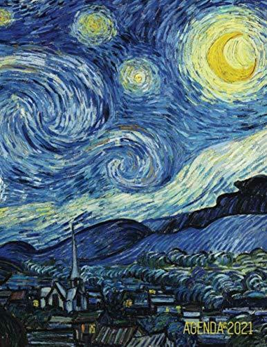 La Notte Stellata Agenda 2021: Vincent van Gogh | Agenda di 12 Mesi con Calendario 2021 | Post Impressionismo | Pittore Olandese | Pianificatore Giornaliera