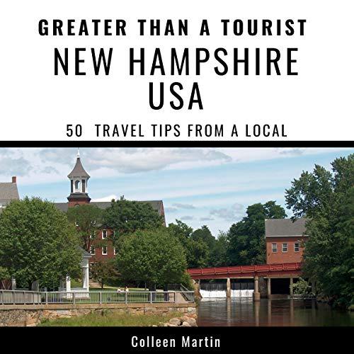 Couverture de Greater Than a Tourist - New Hampshire USA