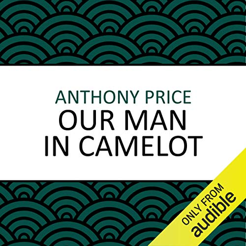 Our Man in Camelot audiobook cover art