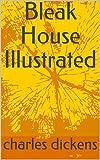 Bleak House Illustrated (English Edition)