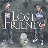 Lost Friends (feat. X-Quad) [Explicit]
