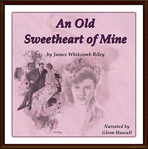 An Old Sweetheart of Mine audiobook cover art