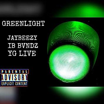 Greenlight (feat. IB Bvndz & YG Live)