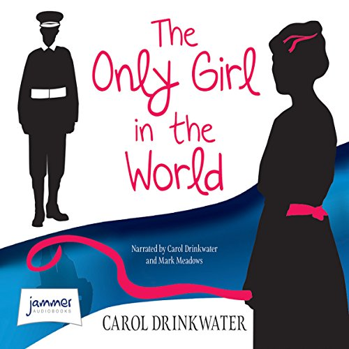The Only Girl in the World                   By:                                                                                                                                 Carol Drinkwater                               Narrated by:                                                                                                                                 Carol Drinkwater,                                                                                        Mark Meadows                      Length: 4 hrs and 3 mins     1 rating     Overall 5.0
