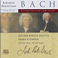 Reconstructed Concertos by Bach