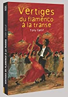 Vertiges Du Flamenco a La Transe [DVD] [Import]