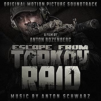 Escape from Tarkov. Raid. (Original Motion Picture Soundtrack)