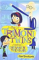 The Trimoni Twins: And the Shrunken Treasure