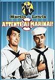 Attente ai marinai!