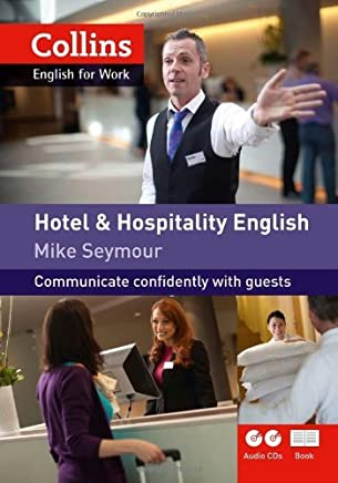 [Collins Hotel and Hospitality English (includes audio CD and DVD)] [By: Seymour, Mike] [January, 2012]