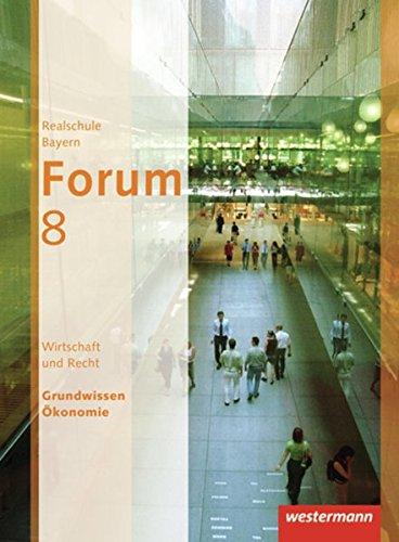 Forum - Wirtschaft und Recht / Sozialkunde Ausgabe 2012: Schülerband 8
