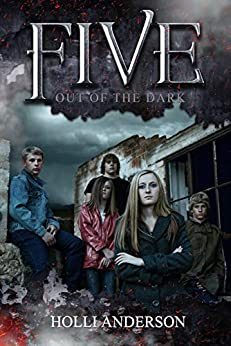 Five: Out of the Dark (Quinae Praesidia Book 1) by [Holli Anderson]