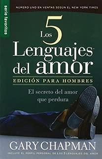 Los Cinco Lenguajes del Amor: Para Hombres (Spanish Edition) by Gary Chapman (2008-09-30)