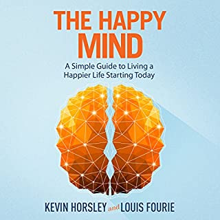The Happy Mind: A Simple Guide to Living a Happier Life Starting Today Titelbild