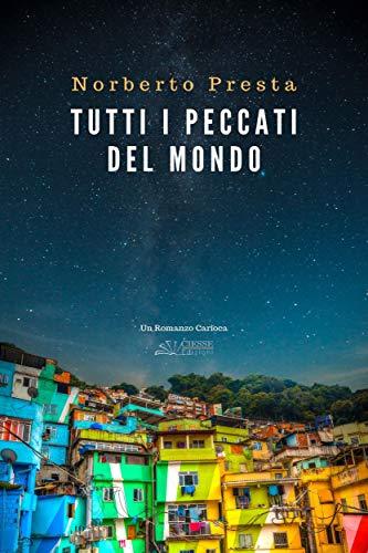 Tutti i peccati del mondo (Green) eBook: Norberto Presta, Piccoli ...