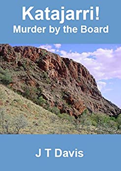 Katajarri!: Murder by the Board by [J T Davis]