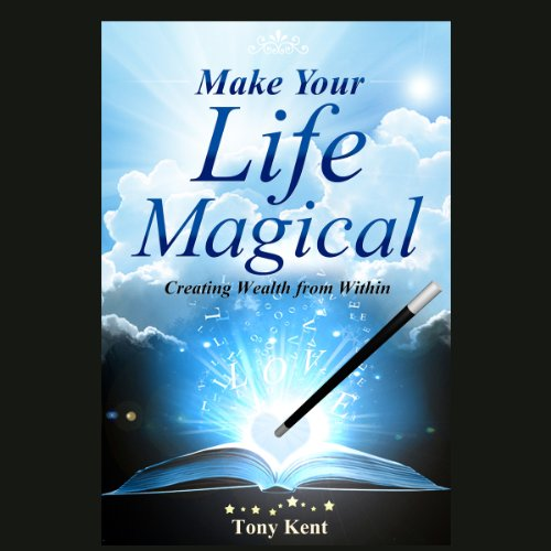 Make Your Life Magical audiobook cover art
