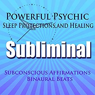 Powerful Psychic Sleep Protections and Healing Subliminal Hypnosis audiobook cover art