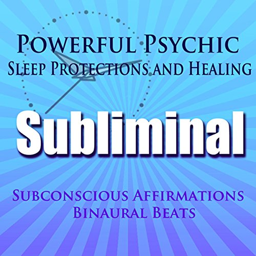Powerful Psychic Sleep Protections and Healing Subliminal Hypnosis cover art
