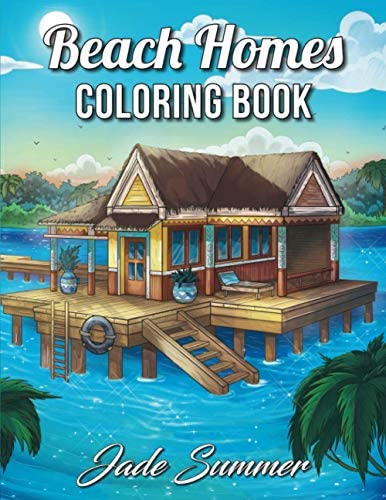 Beach Homes An Adult Coloring Book with Beautiful Vacation Houses Charming Interior Designs product image