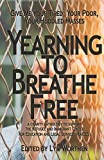 Yearning to Breathe Free: a Charity anthology supporting the Refugee and Immigrant Center for Education and Legal Services (RAICES)