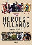 Marvel. Héroes y villanos