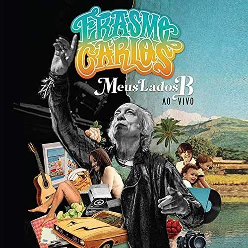Erasmo Carlos - Meus Lados B - Ao Vivo [CD]