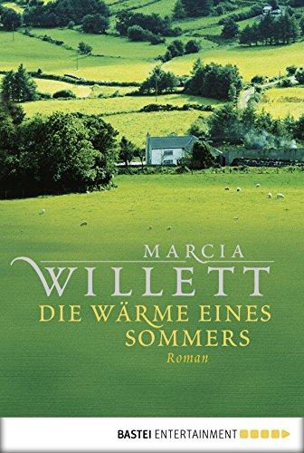 Die Wärme eines Sommers: Roman (Allgemeine Reihe. Bastei Lübbe Taschenbücher)