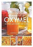 Das große Buch vom OXYMEL - Medi...