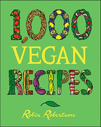 1,000 Vegan Recipes (1,000 Recipes Book 19) (English Edition)