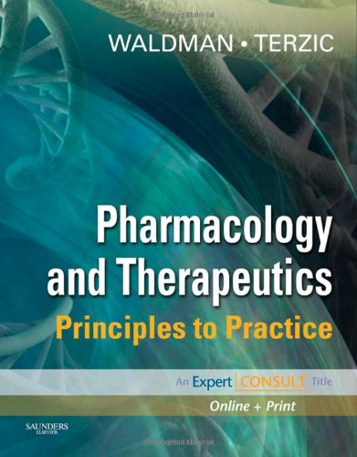 Pharmacology and Therapeutics: Principles to Practice...