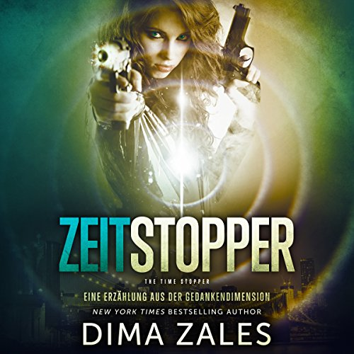 Zeitstopper [Time Stopper] audiobook cover art