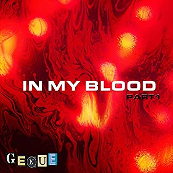 In My Blood, Pt. 1
