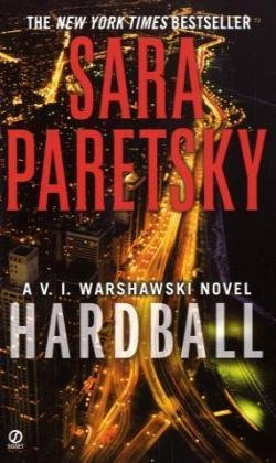 Hardball: A V. I. Warshawski Novelの詳細を見る
