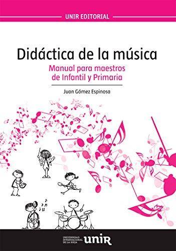 Didáctica de la música: Manual para maestros de Infantil y Primaria - 9788416125890