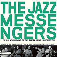 Jazz Messengers At The Cafe Bohemia Vol. 2 [Japanese Import] by Art Blakey and the Jazz Messengers (2008-01-13)