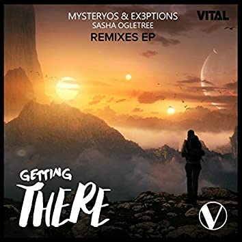 Getting There (feat. Sasha Ogletree) [Remixes]