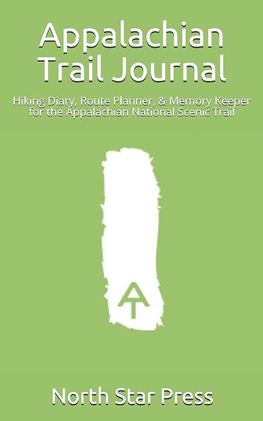 湾応用規定Appalachian Trail Journal: Hiking Diary, Route Planner, & Memory Keeper for the Appalachian National Scenic Trail